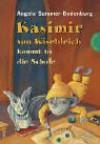 Kasimir von Käsebleich kommt in die schule (Kasimir von Käsebleich, #2) - Angela Sommer-Bodenburg