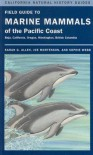 Field Guide to Marine Mammals of the Pacific Coast - Sarah G. Allen, Joe Mortenson, Sophie Webb