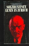 Lenin in Zurich - Aleksandr Solzhenitsyn