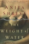 The Weight of Water - Anita Shreve