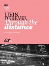 Trough the distance - Livin Derevel