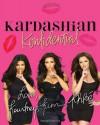 Kardashian Konfidential - Kourtney Kardashian, Kim Kardashian, Khloé Kardashian