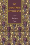 An Unsuitable Attachment: a novel - Barbara Pym