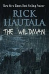 The Wildman - Rick Hautala