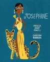 Josephine: The Dazzling Life of Josephine Baker - Patricia Hruby Powell, Christian Robinson