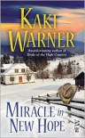 Miracle in New Hope - Kaki Warner