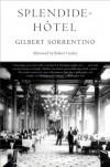 Splendide-Hotel - Gilbert Sorrentino