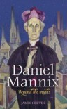 Daniel Mannix: Beyond the Myths - Jim Griffin, Paul Ormonde
