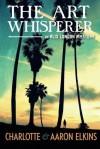 The Art Whisperer - Charlotte Elkins, Aaron Elkins