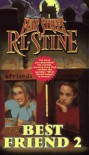 Best Friend 2 - R.L. Stine