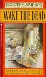 Wake the Dead - Dorothy Simpson