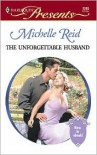 The Unforgettable Husband (Amnesia) - Michelle Reid