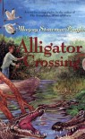 Alligator Crossing - Marjory Stoneman Douglas