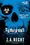 Survivors - Z.A. Recht, Thom Brannan