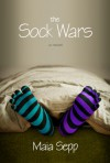 The Sock Wars - Maia Sepp
