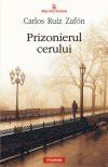 Prizonierul cerului (Romanian Edition) - Carlos Ruiz Zafon