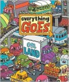 Everything Goes: On Land - Brian Biggs