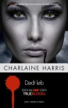 True Blood 12 - Dødt løb (in Danish) - Charlaine Harris