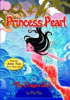 Princess Pearl (The Dragon Arch, #1) - Teri Tao