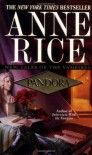 Pandora (New Tales of the Vampires #1) - Anne Rice