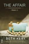 The Affair: Week 2 - Beth Kery