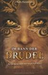 Im Bann der Drudel: (Auf der Suche nach dem magischen Buch) - Kim Kestner