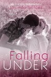 Falling Under - Jasinda Wilder