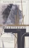 Martereau (French Literature) - Nathalie Sarraute;Maria Jolas