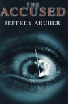The Accused (Methuen Modern Plays) - Jeffrey Archer