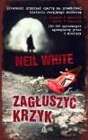 Zagłuszyć krzyk - Neil White