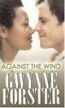 Against the Wind (Indigo) - Gwynne Forster