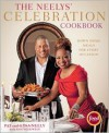 The Neelys' Celebration Cookbook: Down-Home Meals for Every Occasion - Patrick Neely, Gina Neely