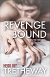 Revenge Bound (Tattoo Thief Book 3) - Heidi Joy Tretheway