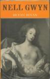 Nell Gwyn - Bryan Bevan