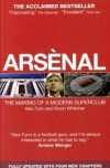 Arsenal: The Making of a Modern Superclub - Alex Fynn;Kevin Whitcher
