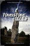 Tombstone Blues - Chadwick Ginther