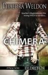 Chimera (Mysterious Times) - Phaedra Weldon