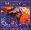 Miriam's Cup: A Passover Story (Passover Titles) - Fran Manushkin
