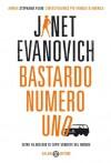 Bastardo Numero Uno  - Stefano Massaron, Janet Evanovich