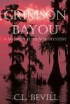 Crimson Bayou - C.L. Bevill