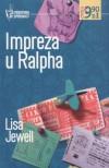 Impreza u Ralpha - Lisa Jewell