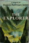 The Explorer - Frances Parkinson Keyes