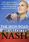 The Iron Road - Charlotte Nash