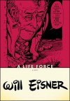 A Life Force - Will Eisner