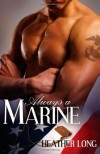 Always a Marine - Heather Long