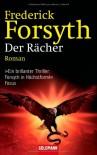 Der Rächer: Thriller - Frederick Forsyth