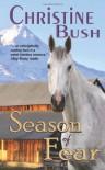 Season of Fear - Christine Bush