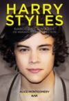 Harry Styles. Od marzeń do One Direction - Montgomery Alice