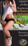 Queen of the Raptors (Dinosaur Beast Erotica) (University of Dinosaurs) - Brennica Fairchild