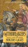 Oathbreakers - Mercedes Lackey